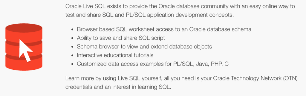 Or in other words, it's a cool place to go run Oracle SQL and PL/SQL w/o worrying about getting a database first.